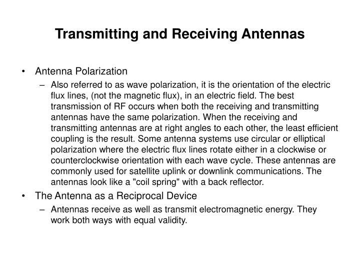 Transmitting and Receiving Antennas