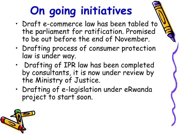On going initiatives