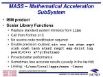 mass mathematical acceleration subsystem