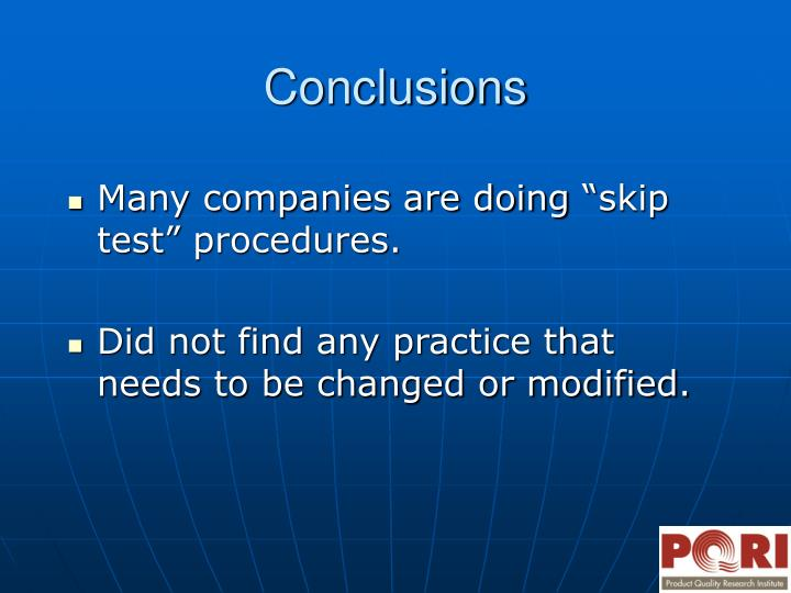 """Many companies are doing """"skip test"""" procedures."""