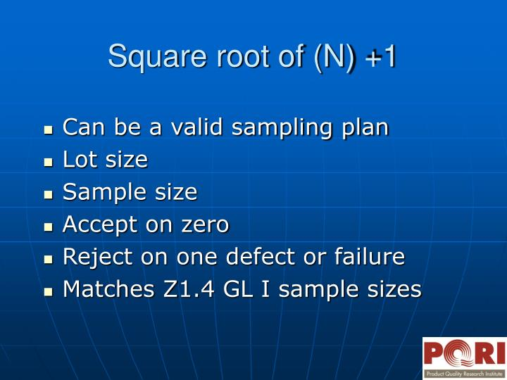 Can be a valid sampling plan