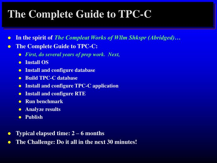 The Complete Guide to TPC-C