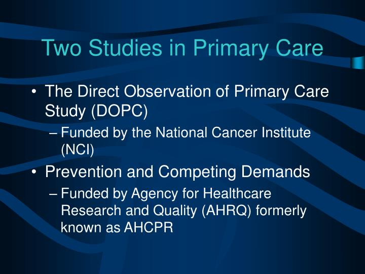 Two Studies in Primary Care