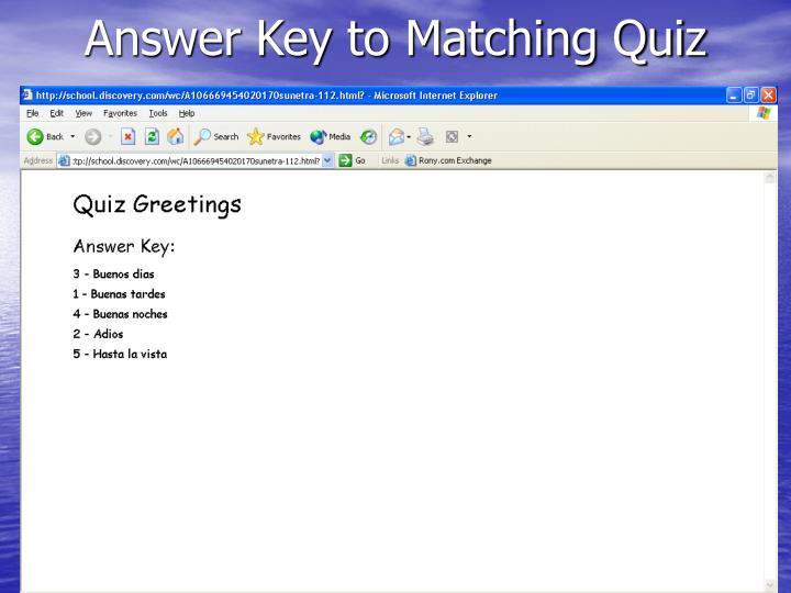 Answer Key to Matching Quiz