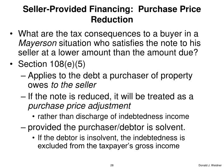 Seller-Provided Financing:  Purchase Price Reduction