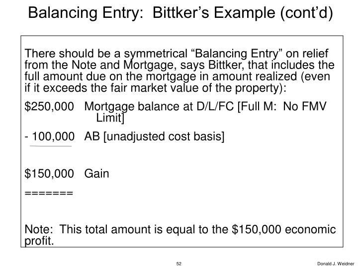 Balancing Entry:  Bittker's Example (cont'd)