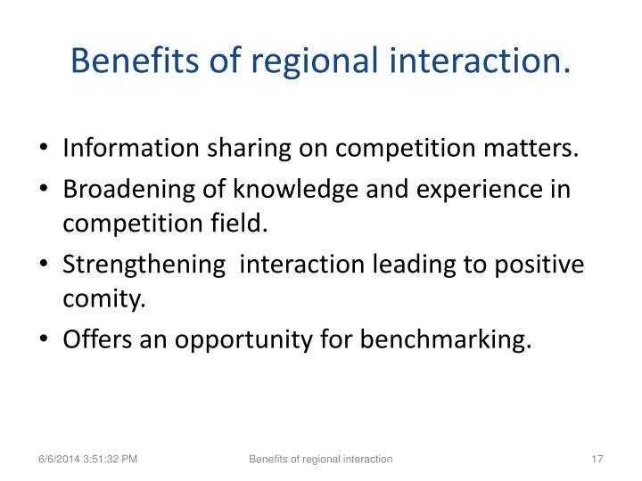 Benefits of regional interaction.