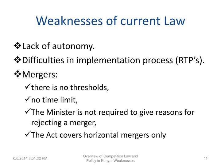 Weaknesses of current Law