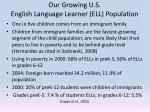 our growing u s english language learner ell population