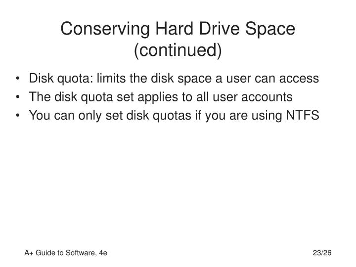 Conserving Hard Drive Space (continued)