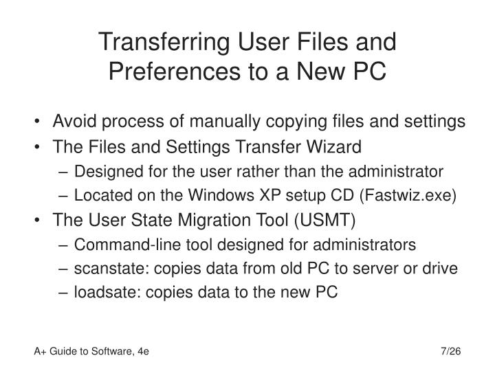 Transferring User Files and Preferences to a New PC