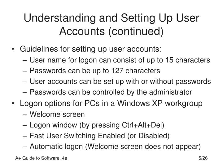 Understanding and Setting Up User Accounts (continued)