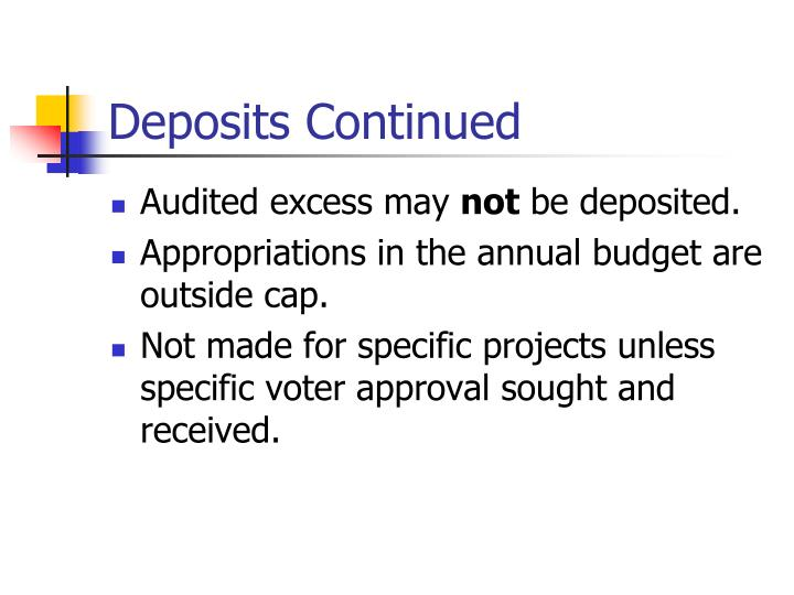 Deposits Continued