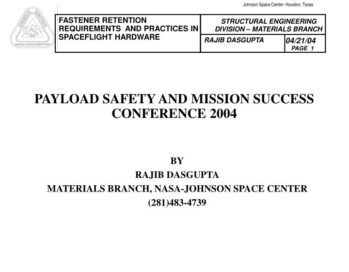 Payload safety and mission success conference 2004