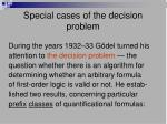 special cases of the decision problem