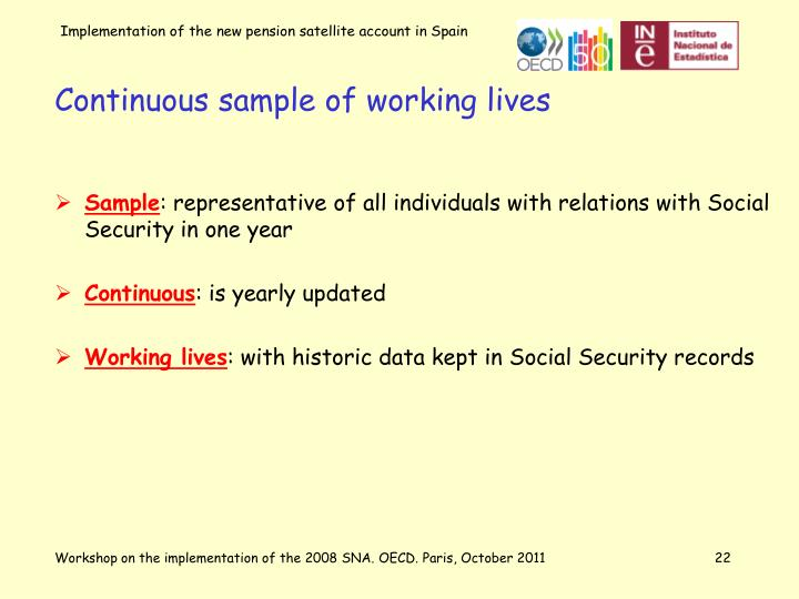 Continuous sample of working lives