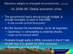 mauritius adapts to changed circumstances continued 4 2008 09 global economic crisis