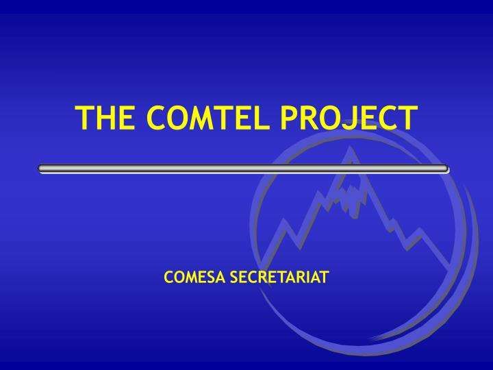 the comtel project