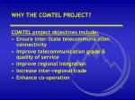 why the comtel project