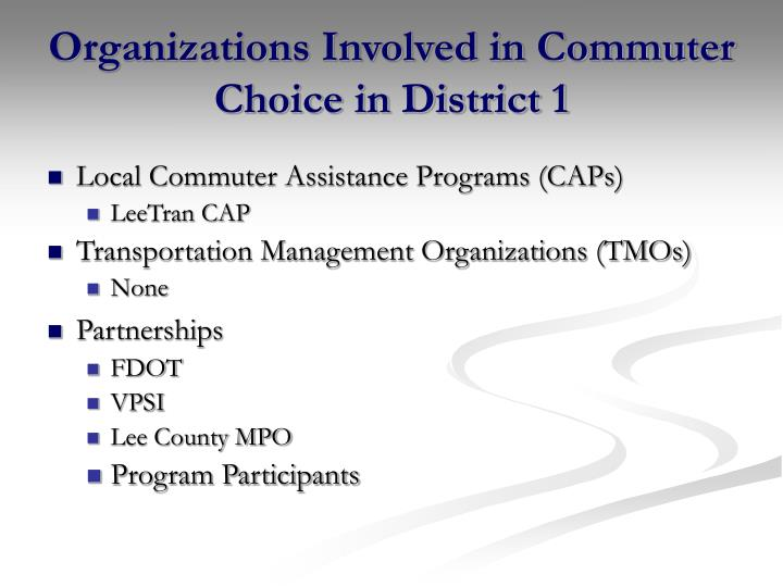 Organizations Involved in Commuter Choice in District 1