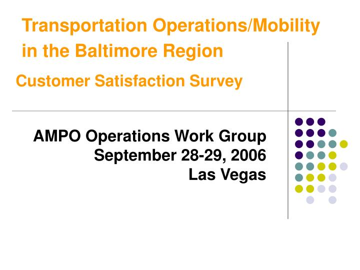 Transportation operations mobility in the baltimore region