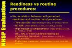 readiness vs routine procedures