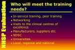 who will meet the training needs