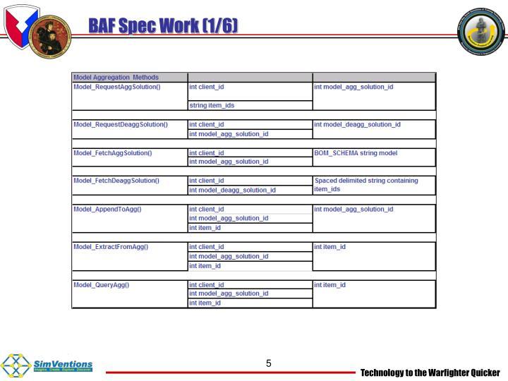 BAF Spec Work (1/6)