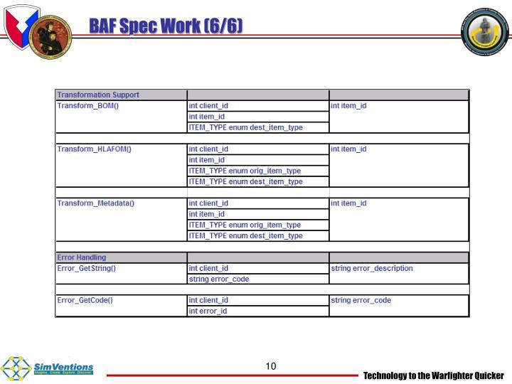 BAF Spec Work (6/6)