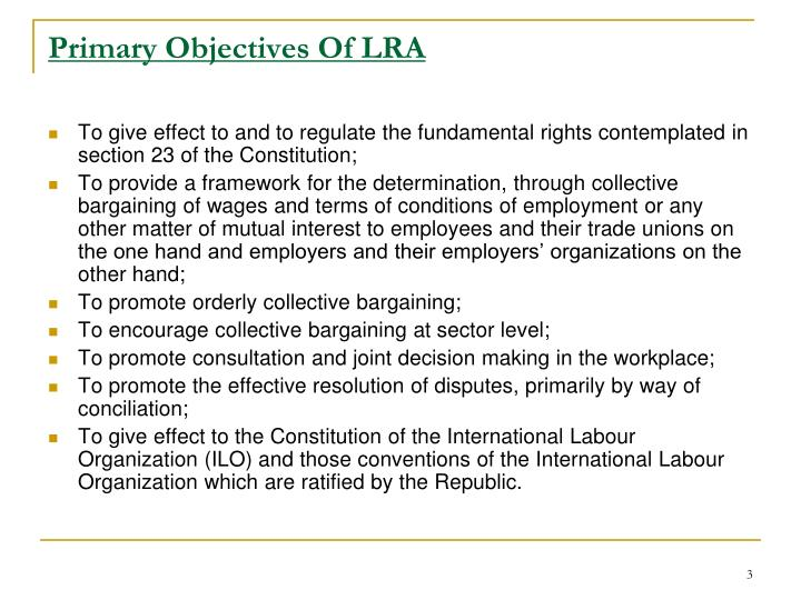 Primary objectives of lra