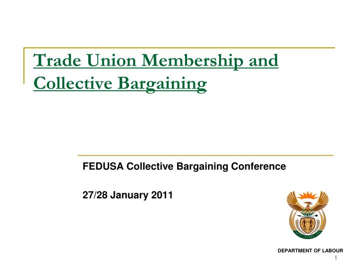 Trade union membership and collective bargaining
