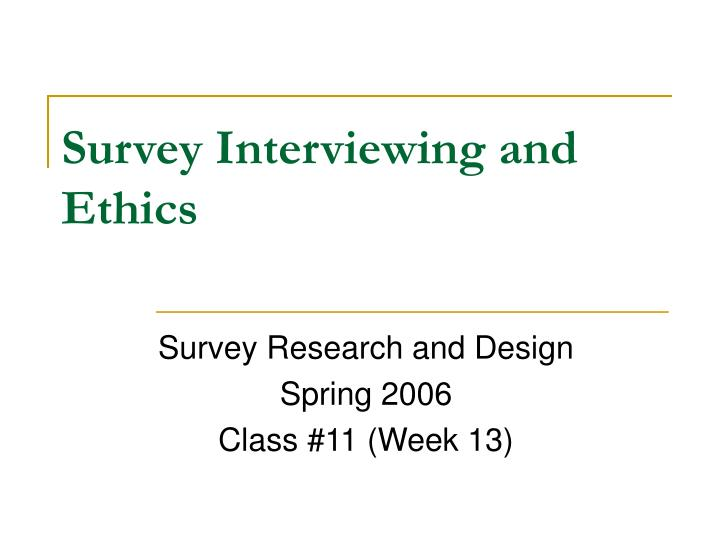 survey interviewing and ethics