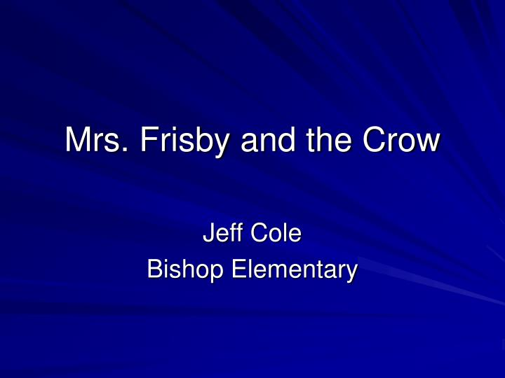 mrs frisby and the crow