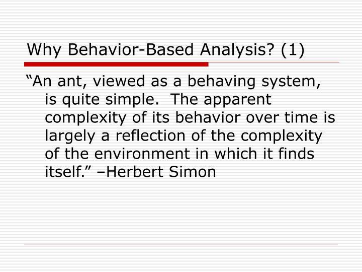 Why Behavior-Based Analysis? (1)