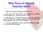 why focus on thyroid function tests
