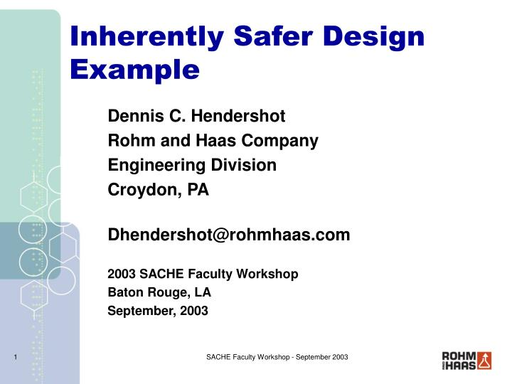 PPT - Inherently Safer Design Example PowerPoint