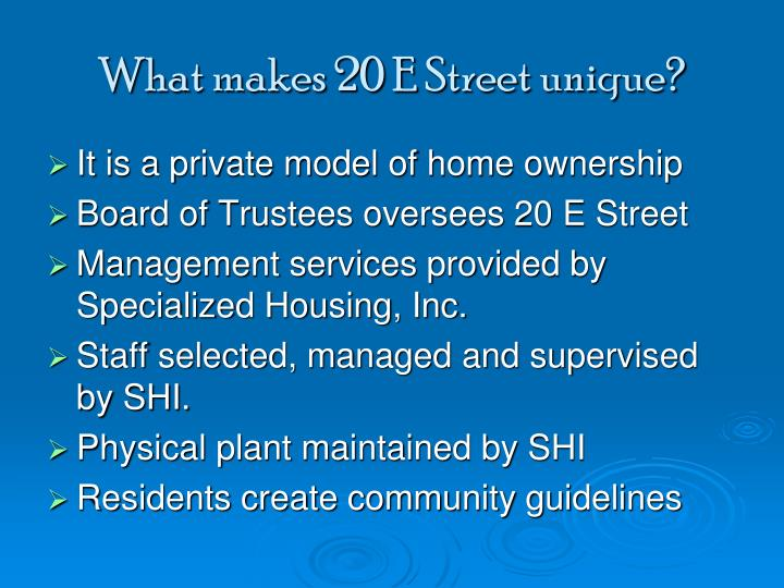 What makes 20 E Street unique?