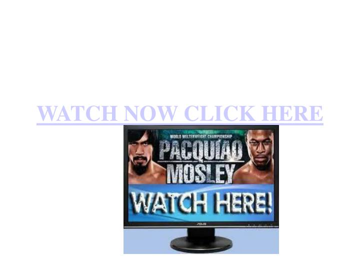 Watch now click here
