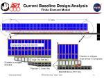 current baseline design analysis finite element model1