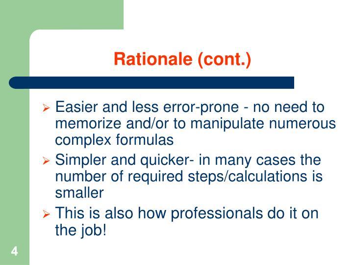 Rationale (cont.)