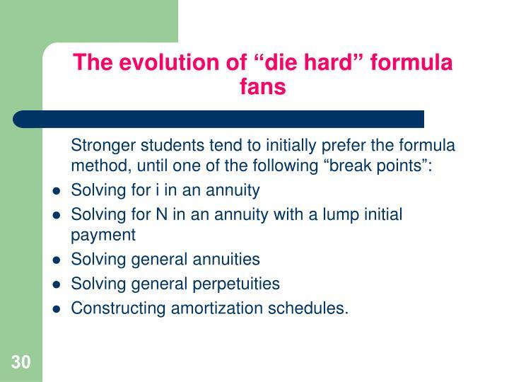 """The evolution of """"die hard"""" formula fans"""
