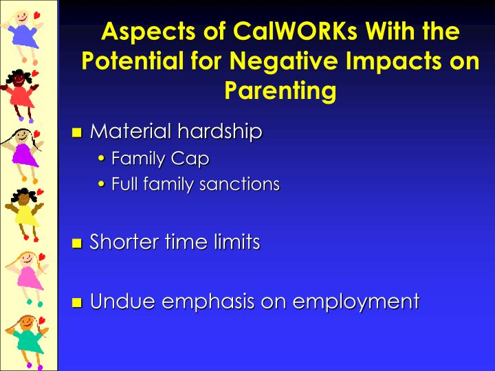 Aspects of CalWORKs With the Potential for Negative Impacts on Parenting