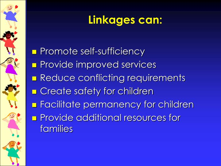Linkages can: