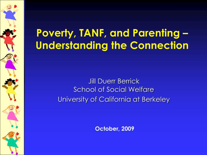 Poverty tanf and parenting understanding the connection