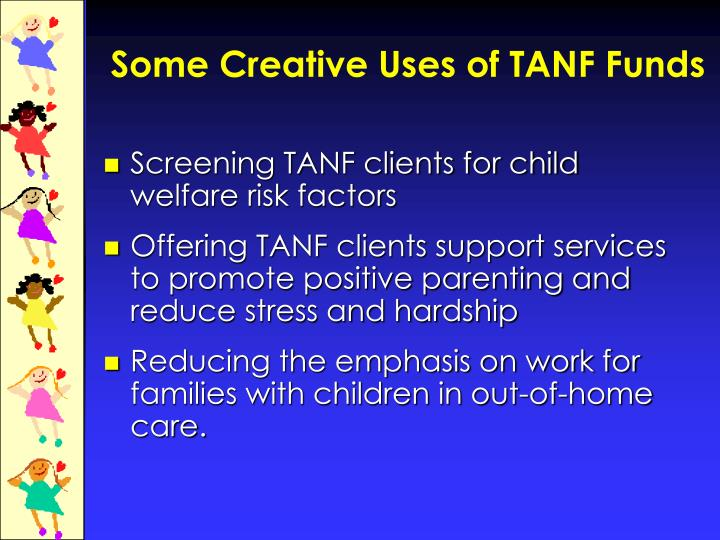 Some Creative Uses of TANF Funds