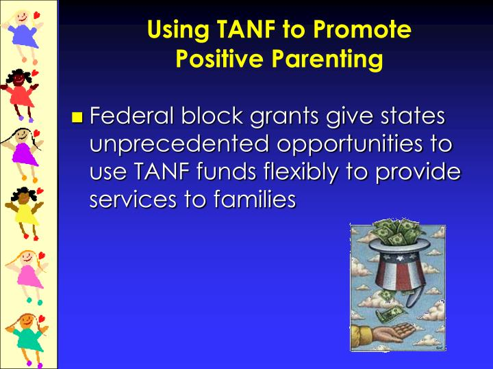 Using TANF to Promote
