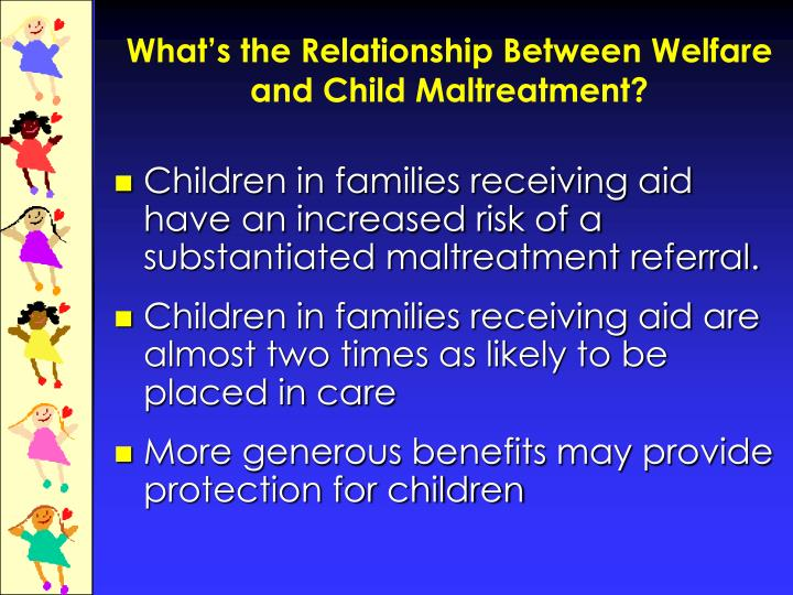 What's the Relationship Between Welfare and Child Maltreatment?