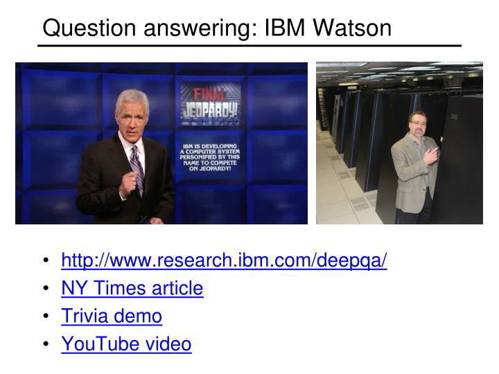 Question answering: IBM Watson