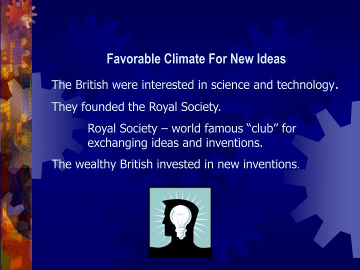 Favorable Climate For New Ideas