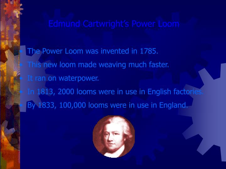 Edmund Cartwright's Power Loom